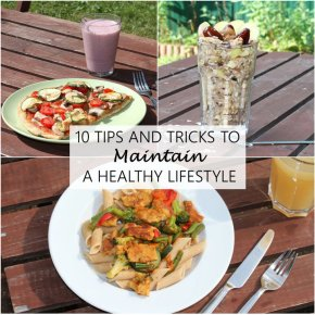 10 Tips and Tricks to Maintain a HealthyLifestyle